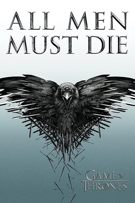 Posters Plakát, Obraz - Hra o Trůny - Game of Thrones - All Men Must Die, (61 x 91,5 cm)