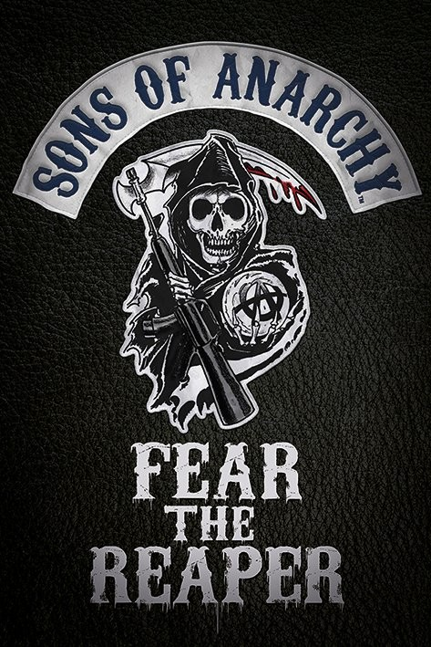 Posters Plakát, Obraz - Sons of Anarchy (Zákon gangu) - Fear the reaper, (61 x 91,5 cm)