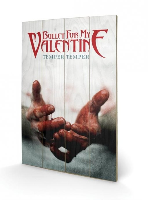 Posters Obraz na dřevě - Bullet For My Valentine - Temper Temper, (40 x 59 cm)