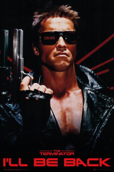 Posters Plakát, Obraz - The Terminator - I'll Be Back, (61 x 91,5 cm)