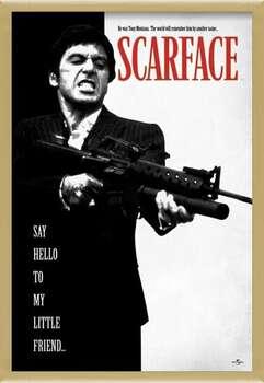 Rámovaný plakát Scarface - Say Hello To My Little Friend