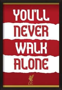 Rámovaný plakát Liverpool FC - You'll Never Walk Alone