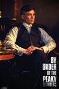 Peaky Blinders - By Order Of The